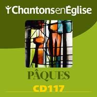 Chantons en Église CD 117 Pâques