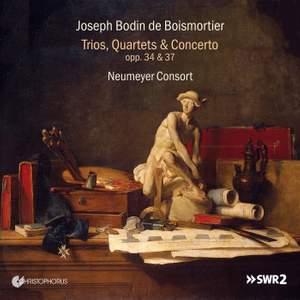 Boismortier: Trios, Quartets & Concerto Op. 34 & 37