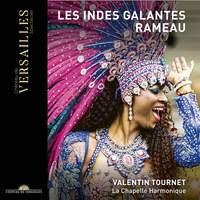 Rameau: Les Indes Galantes