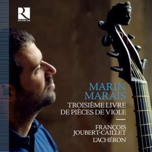 Marais: Troisieme Livre de Pieces de Viole