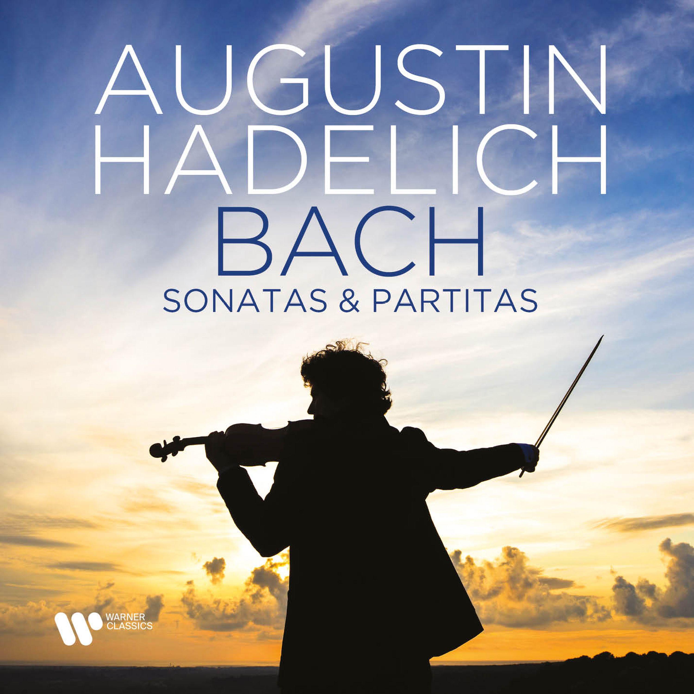 J S Bach: Sonatas & Partitas for solo violin, BWV1001-1006