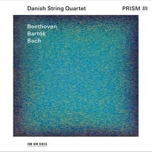 Prism III - Beethoven, Bartok, Bach