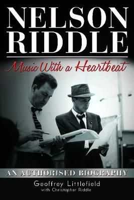 Nelson Riddle: Music With a Heartbeat