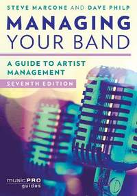 Managing Your Band: A Guide to Artist Management