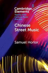 Chinese Street Music: Complicating Musical Community