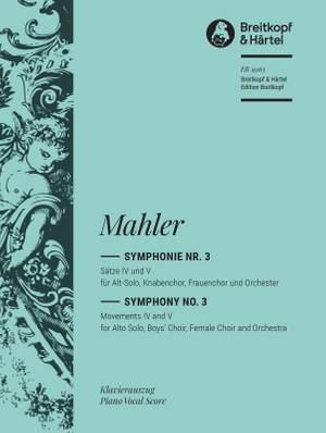 Mahler: Symphony No. 3 - Movements IV and V