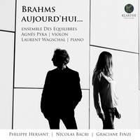 Brahms aujourd'hui…