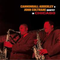 Quintet in Chicago + Cannonball Takes Charge