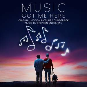 Music Got Me Here (Original Motion Picture Soundtrack)