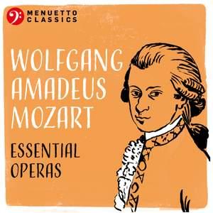 Wolfgang Amadeus Mozart: Essential Operas