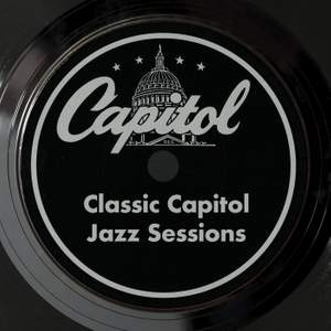 Classic Capitol Jazz Sessions Product Image