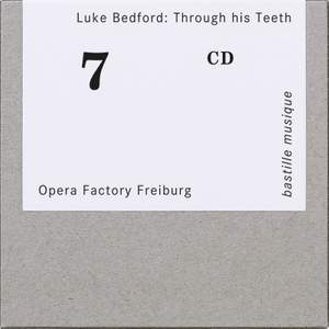 Luke Bedford: Through his Teeth Product Image