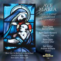 Ave Maria: Music in Honor of the Blessed Virgin Mary