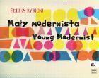 Feliks Rybicki: Young Modernist