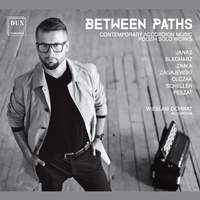 Between Paths: Contemporary Accordion Music