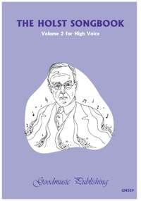 The Holst Songbook Volume 2 High Voice
