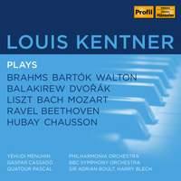 Louis Kentner plays Brahms, Bartok, Walton, Balakirew, Dvorak et al