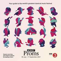 BBC Proms 2021: Festival Guide