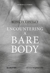 Being in Contact: Encountering a Bare Body