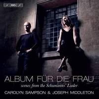 Album für Die Frau - scenes from the Schumanns' Lieder