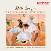 Belle Époque: French Music for Wind