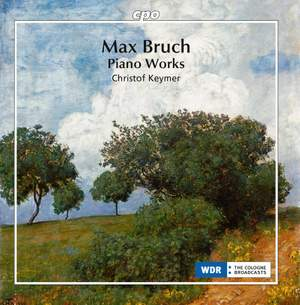 Max Bruch: Piano Works