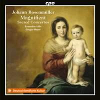 Johann Rosenmüller: Magnificat and Sacred Concertos