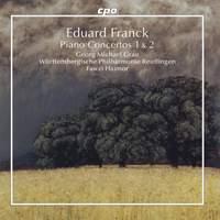 Eduard Franck: Piano Concerto No.1 and No.2