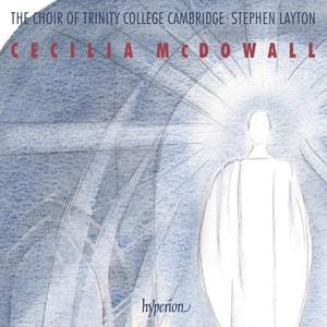 Cecilia McDowall: Sacred Choral Music
