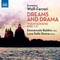 Wolf-Ferrari: Dreams and Drama