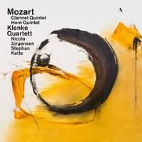 Mozart: Clarinet & Horn Quintets