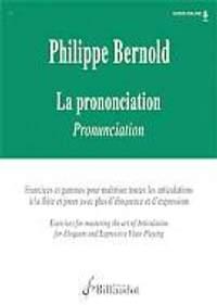 Philippe Bernold: La prononciation