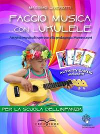 Massimo Liverotti: Faccio Musica - Con L'Ukulele