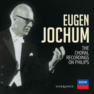 Eugen Jochum: Choral Recordings On Philips Product Image