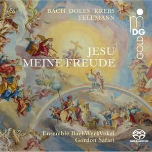 Jesu Meine Freude - Bach, Doles, Krebs, Telemann