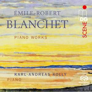 Emile-Robert Blanchet: Piano Works