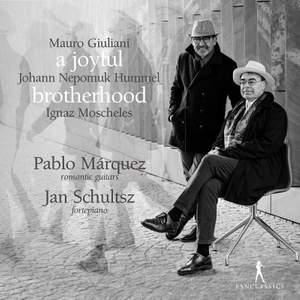 A Joyful Brotherhood: Giuliani, Hummel & Moscheles Product Image
