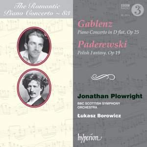 Gablenz: Piano Concerto; Paderewski: Polish Fantasy
