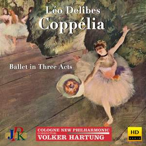 Delibes: Coppélia (Excerpts)