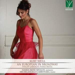 Weill: An European in Broadway