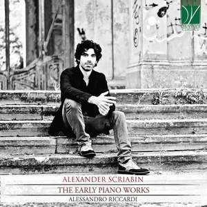 Scriabin: The Early Piano Works