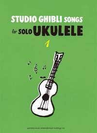 Studio Ghibli Songs for Solo Ukulele Vol.1/English