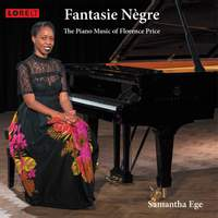 Fantasie Nègre: The Piano Music of Florence Price