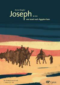 Anne Riegler: Joseph ... wie Israel nach Ägypten kam
