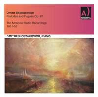 Shostakovich: 24 Preludes & Fugues, Op. 87 (Excerpts)