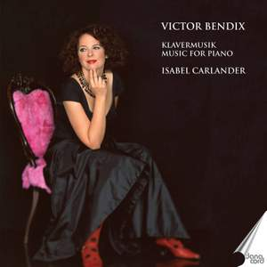 Victor Bendix: Music for Piano Product Image