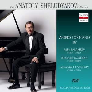 Balakirev, Borodin & Glazunov: Piano Works