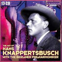 The Art of Hans Knappertsbusch with the Berliner Philharmoniker