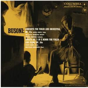 Busoni: Violin Concerto, Op. 35a & Violin Sonata No. 2, Op. 36a