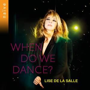 When Do We Dance?